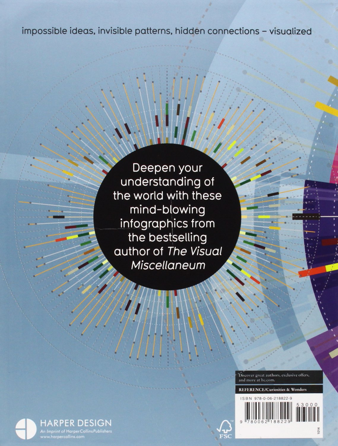 Knowledge Is Beautiful: Impossible Ideas, Invisible Patterns, Hidden Connections--Visualized by Harper Design