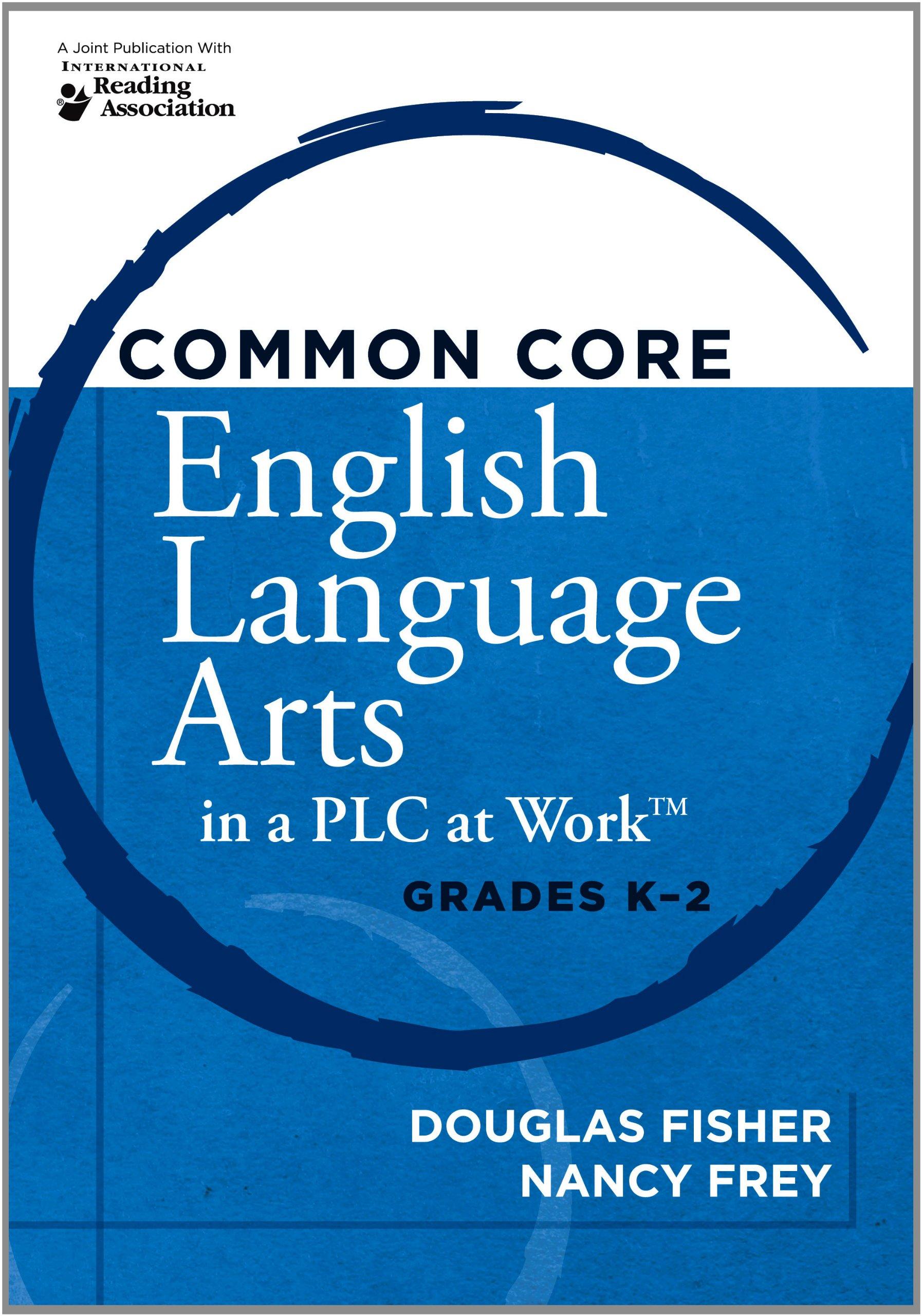 Amazon.com: Common Core English Language Arts in a PLC at Work ...