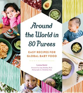 Bb gourmet 100 french inspired baby food recipes for raising an around the world in 80 purees easy recipes for global baby food forumfinder Gallery