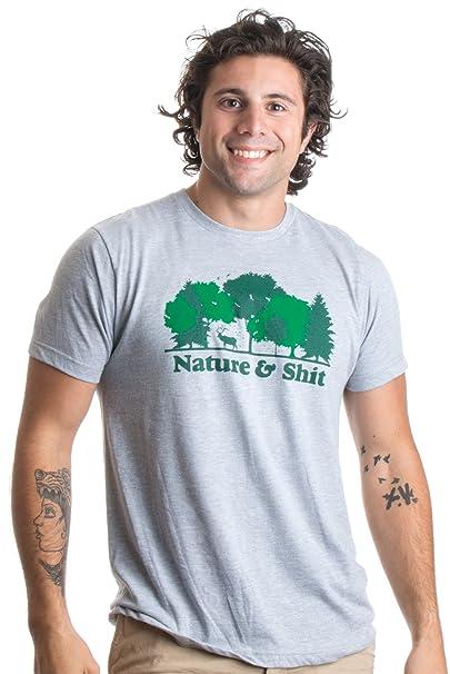 30bdf545 Nature & Shit   Funny Outdoors Humor, Ironic Hiking Adventure Unisex T-Shirt -
