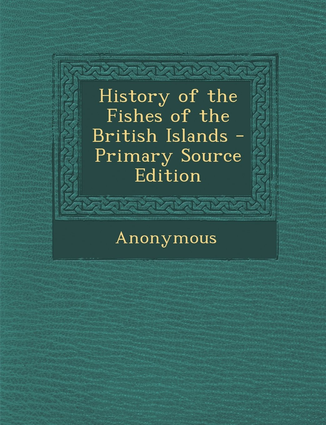 Download History of the Fishes of the British Islands - Primary Source Edition pdf