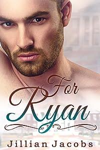 For Ryan: Novella Couplet, Book #2