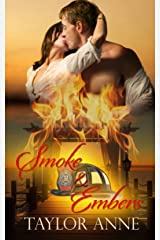 Smoke and Embers (Up In Smoke Series) Kindle Edition