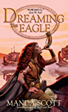 Dreaming the Eagle (Boudica)