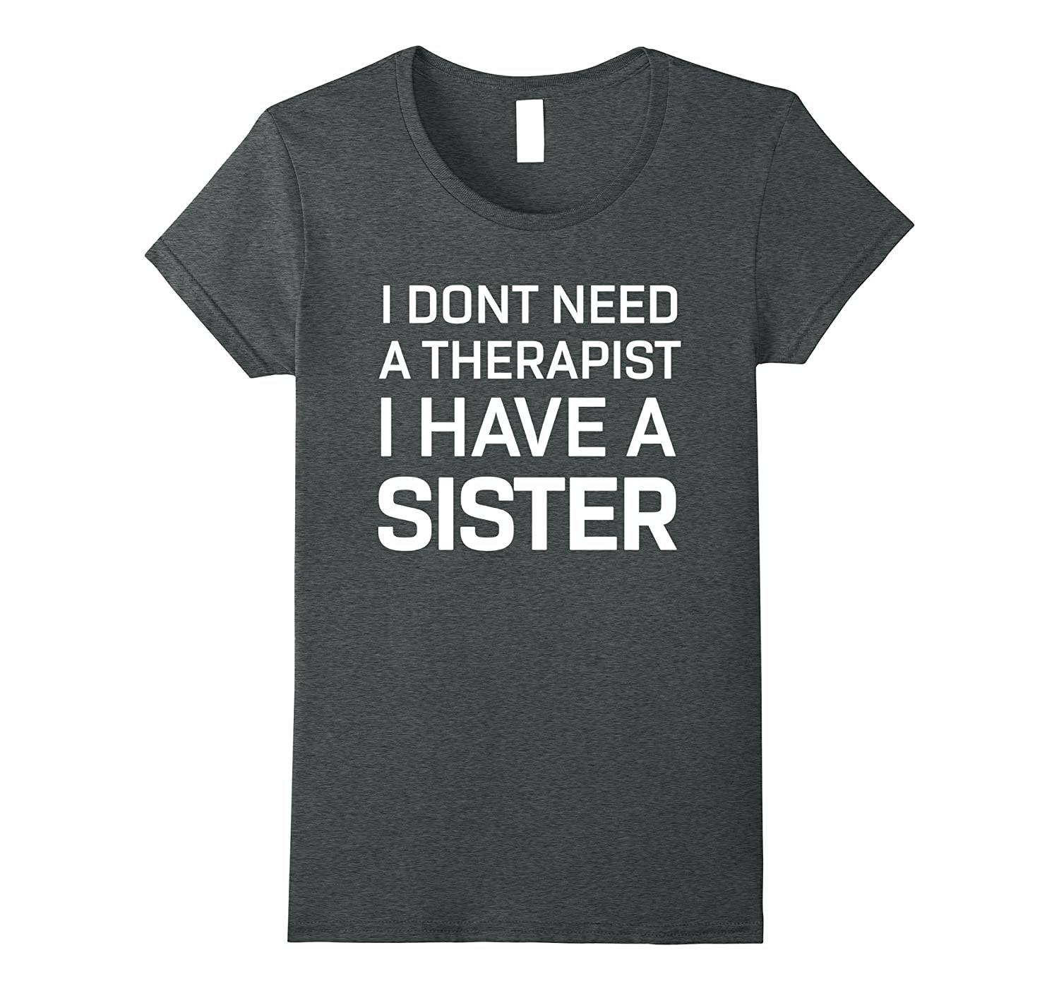 Sister Gifts Therapist Funny T Shirt-Tovacu