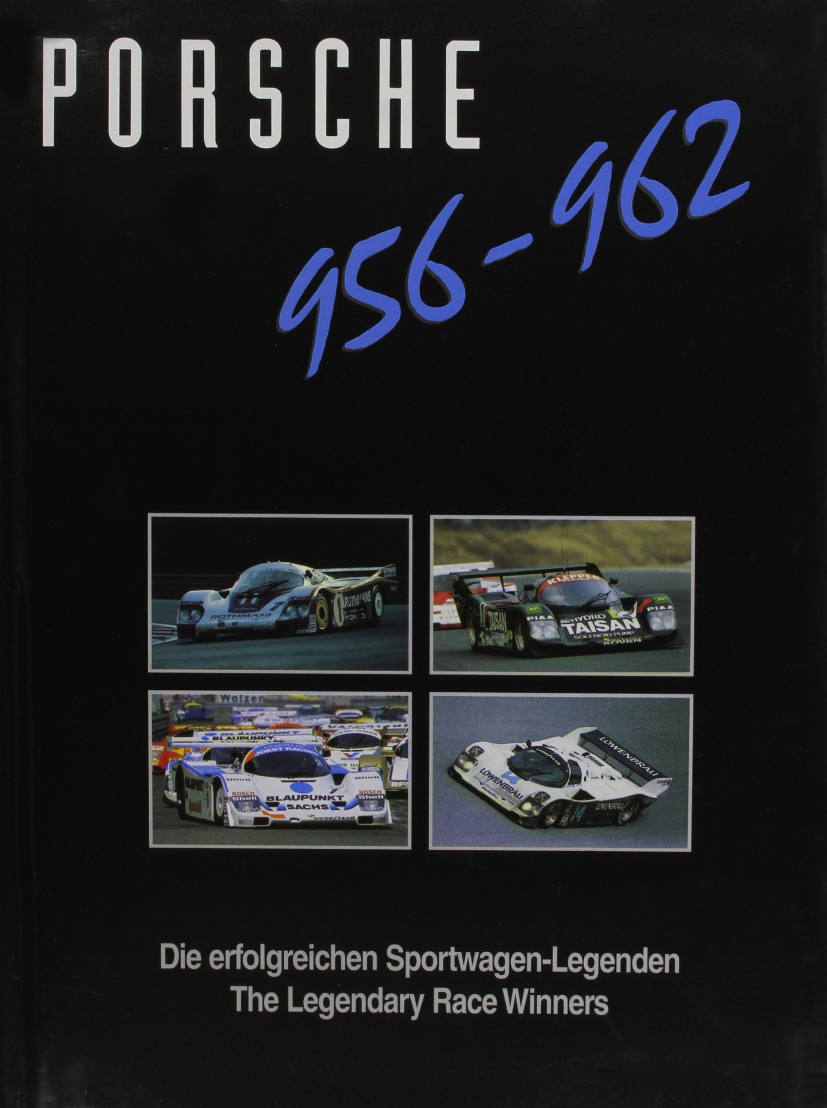 Porsche 956/962: Die erfolgreichen Sportwagen-Legenden (Englisch) Gebundenes Buch – 30. Mai 2003 Gustav Büsing Michael Cotton Gruppe C 3928540408