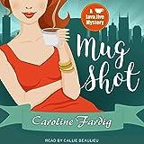 Mug Shot: Java Jive Mystery Series, Book 2