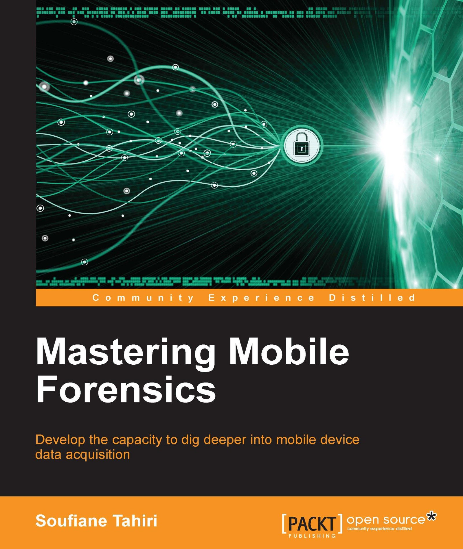 Mastering Mobile Forensics  English Edition