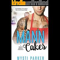 Mann Cakes (Romantic Comedy): A Beach Pointe Romance