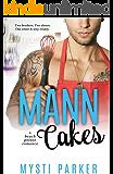 Mann Cakes (Romantic Comedy): A Beach Pointe Romance (English Edition)