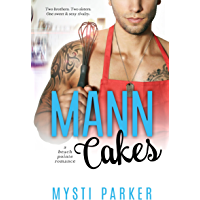 Mann Cakes: A Sexy Romantic Comedy (Beach Pointe RomCom Book 1) (English Edition)