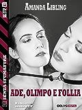 Ade, Olimpo e Follia (Senza sfumature)