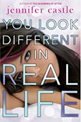 You Look Different in Real Life Kindle Edition