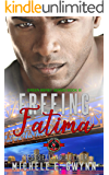 Freeing Fatima (Special Forces: Operation Alpha) (Green Beret Book 3)