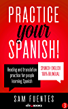 Practice Your Spanish! #3: Reading and translation practice for people learning Spanish (Spanish Practice)