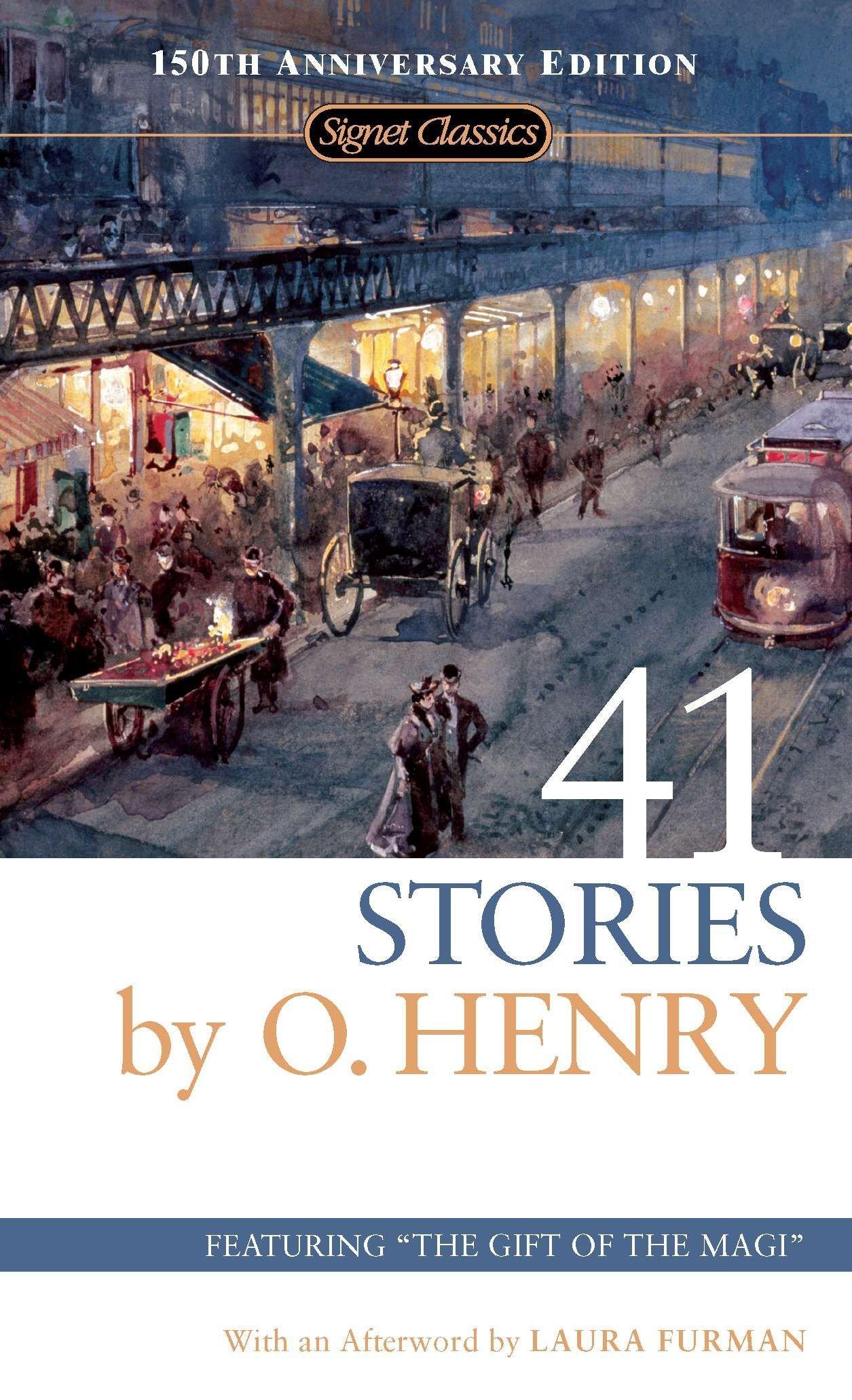 41 Stories: 150th Anniversary Edition (Signet Classics): O