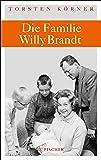 Die Familie Willy Brandt (Fischer HC)