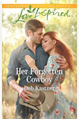 Her Forgotten Cowboy: A Fresh-Start Family Romance (Cowboy Country) Kindle Edition
