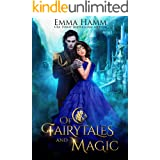 Of Fairytales and Magic (Of Goblin Kings Book 5)