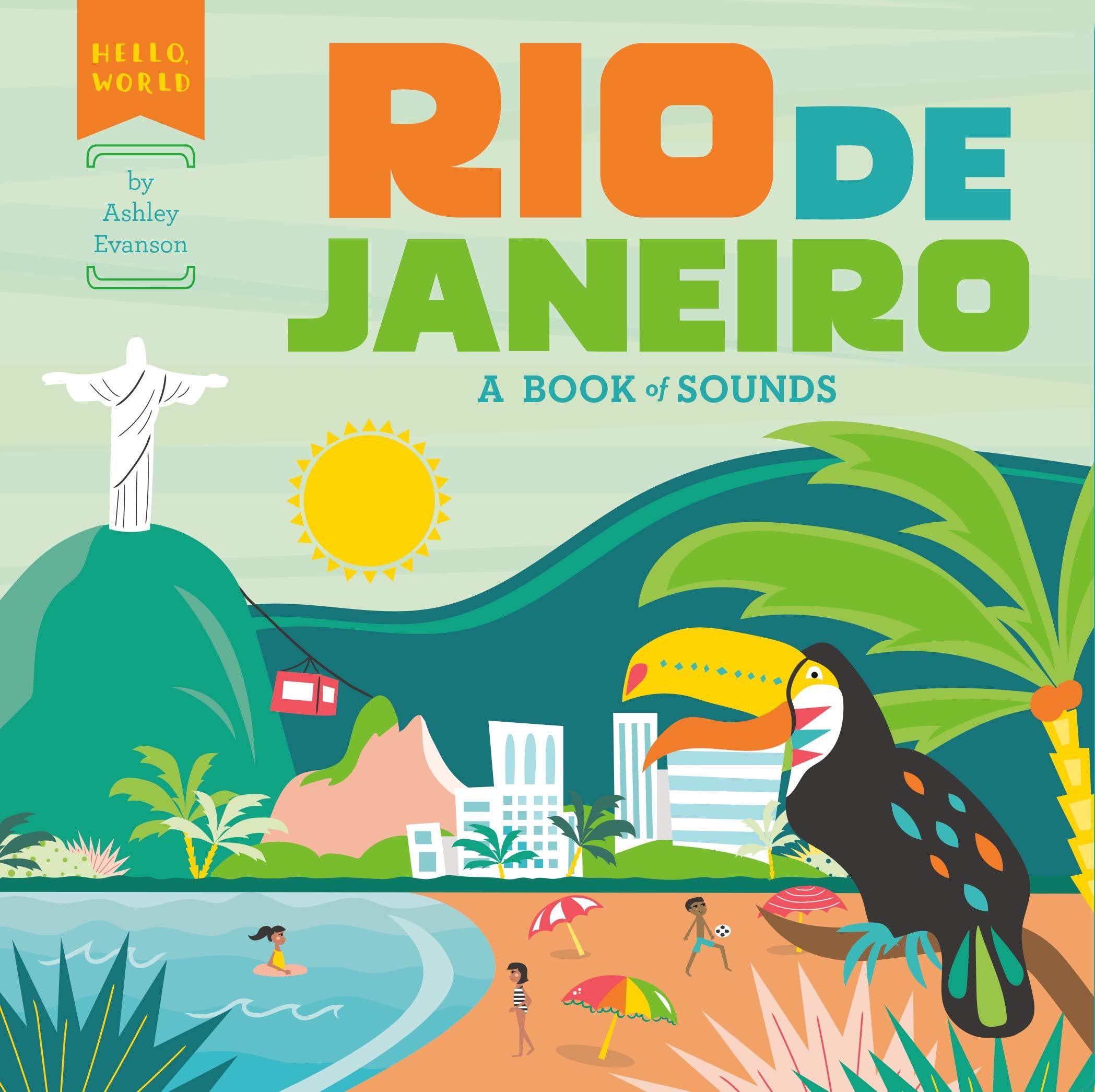 Rio De Janeiro  A Book Of Sounds  Hello World