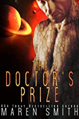 The Doctor's Prize: A Sci-Fi Alien Romance Kindle Edition