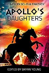 Apollo's Daughters Kindle Edition