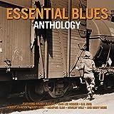 Essential Blues Anthology (Amazon Edition)
