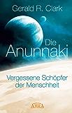 Die Anunnaki: Vergessene Schöpfer der Menschheit