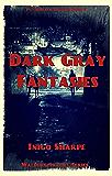 Dark Gray Fantasies: (PBD Book 2) (Walpurgisnacht Series)