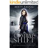 Combat Shift: A Dystopian Gamelit Adventure (World of Combat Dystopia Book 5)