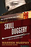 Skull Duggery (The Destroyer Book 83)