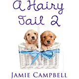 A Hairy Tail 2 (The Hairy Tail Series)