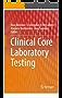 Clinical Core Laboratory Testing
