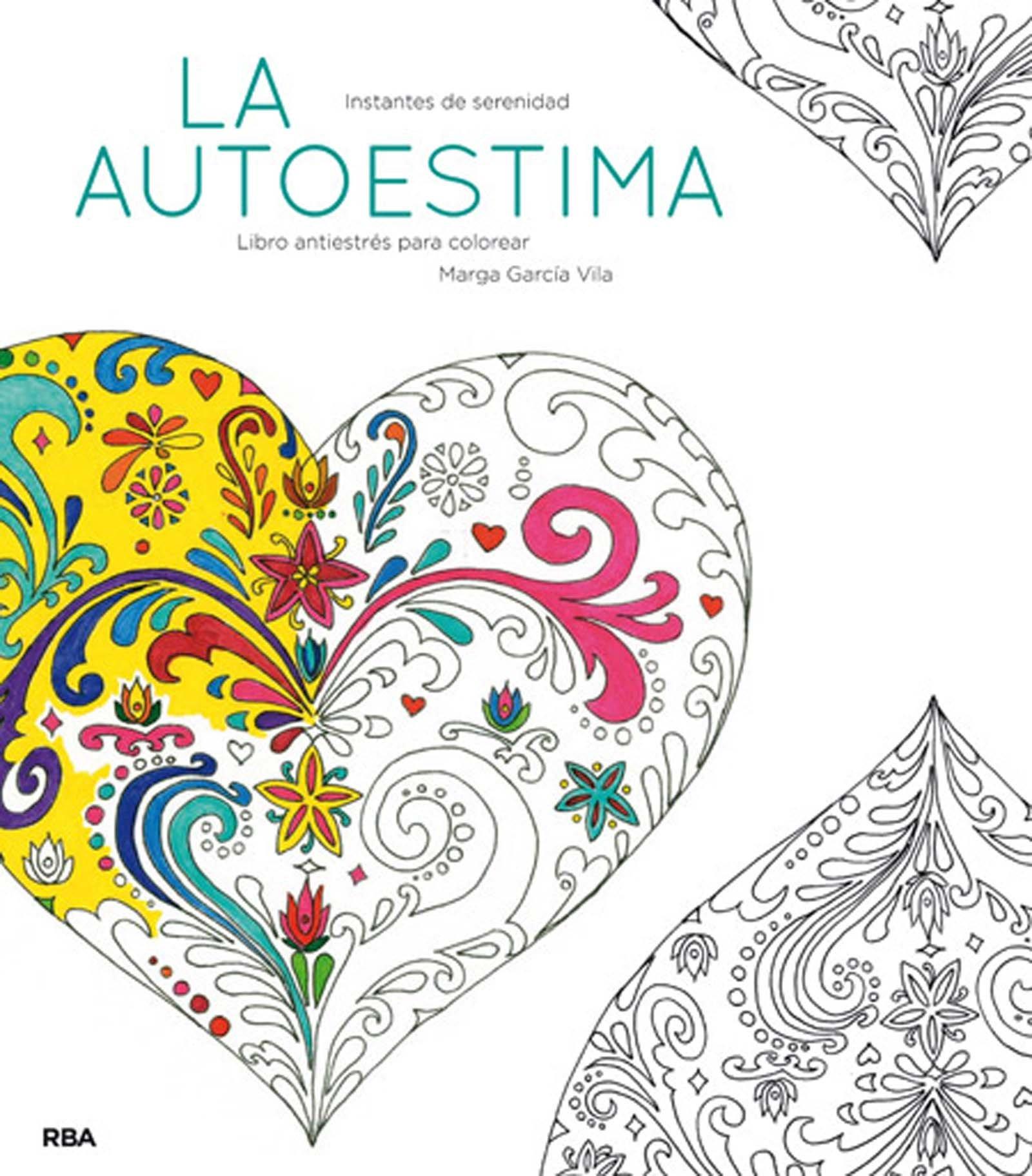 La autoestima: Un libro antiestrés para colorear PRACTICA: Amazon.es ...