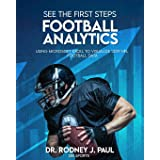 SEE THE FIRST STEPS: FOOTBALL ANALYTICS: Using Microsoft Excel to Visualize 2019 NFL Football Data