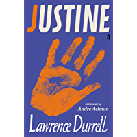 Justine: Rediscover One of the Century's Greatest Romances This Summer (English Edition)