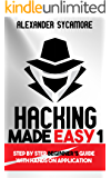 Hacking: Hacking Made Easy 1: Beginners: Python: Python Programming For Beginners, Computer Science, Computer Programming (English Edition)
