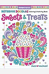 Notebook Doodles Sweets & Treats: Coloring & Activity Book (Design Originals) 32 Scrumptious Designs; Beginner-Friendly Empowering Art Activities for Tweens, on Extra-Thick Perforated Pages Paperback