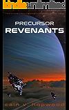 Precursor Revenants (The Precursor Trilogy Book 1)
