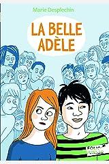 La Belle Adèle (Folio Junior) (French Edition) Pocket Book