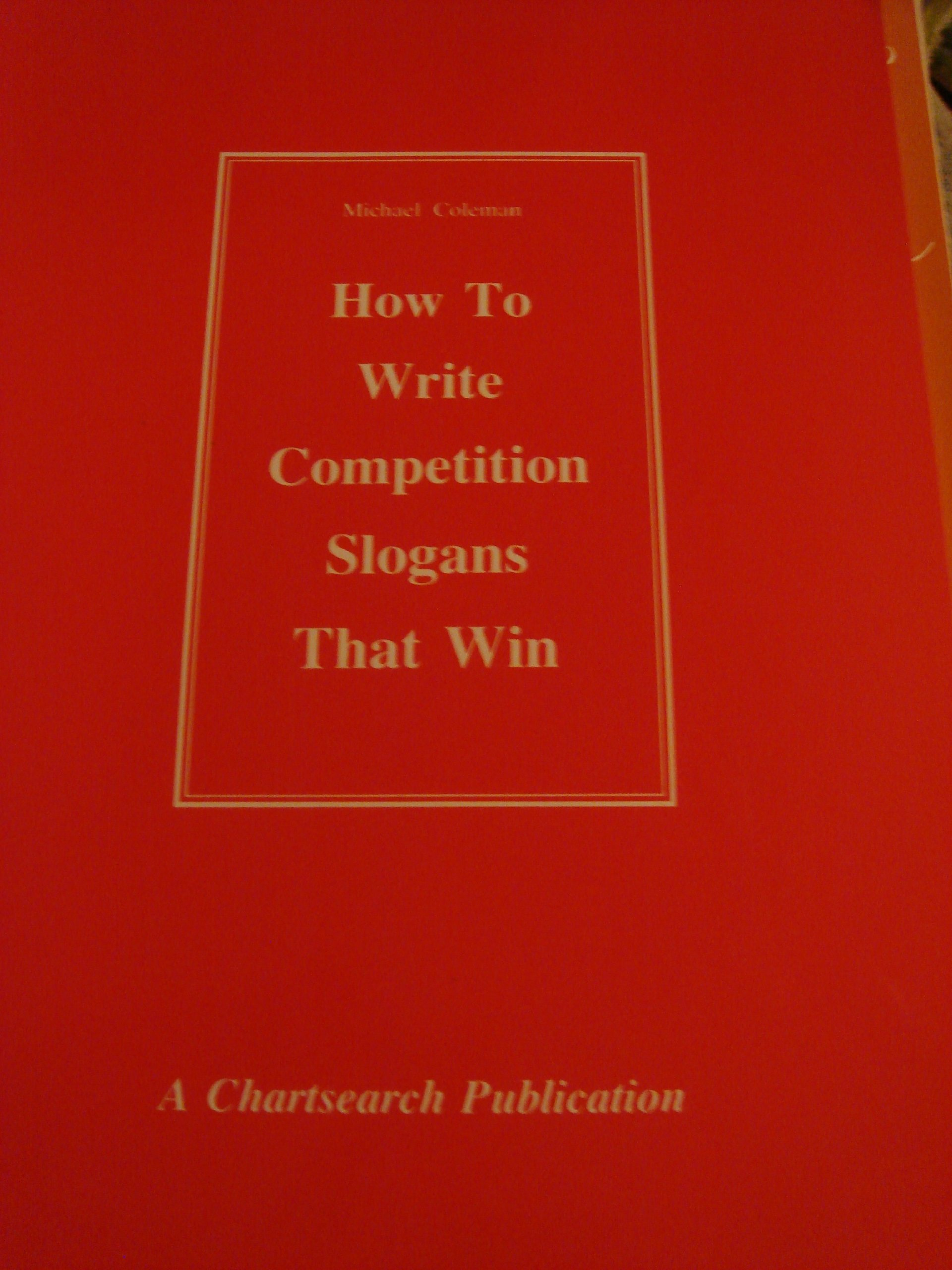 HOW TO WRITE COMPETITION SLOGANS THAT WIN: Amazon co uk