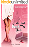 Girls Just Don't Do That (The Crave Collection Book 1)
