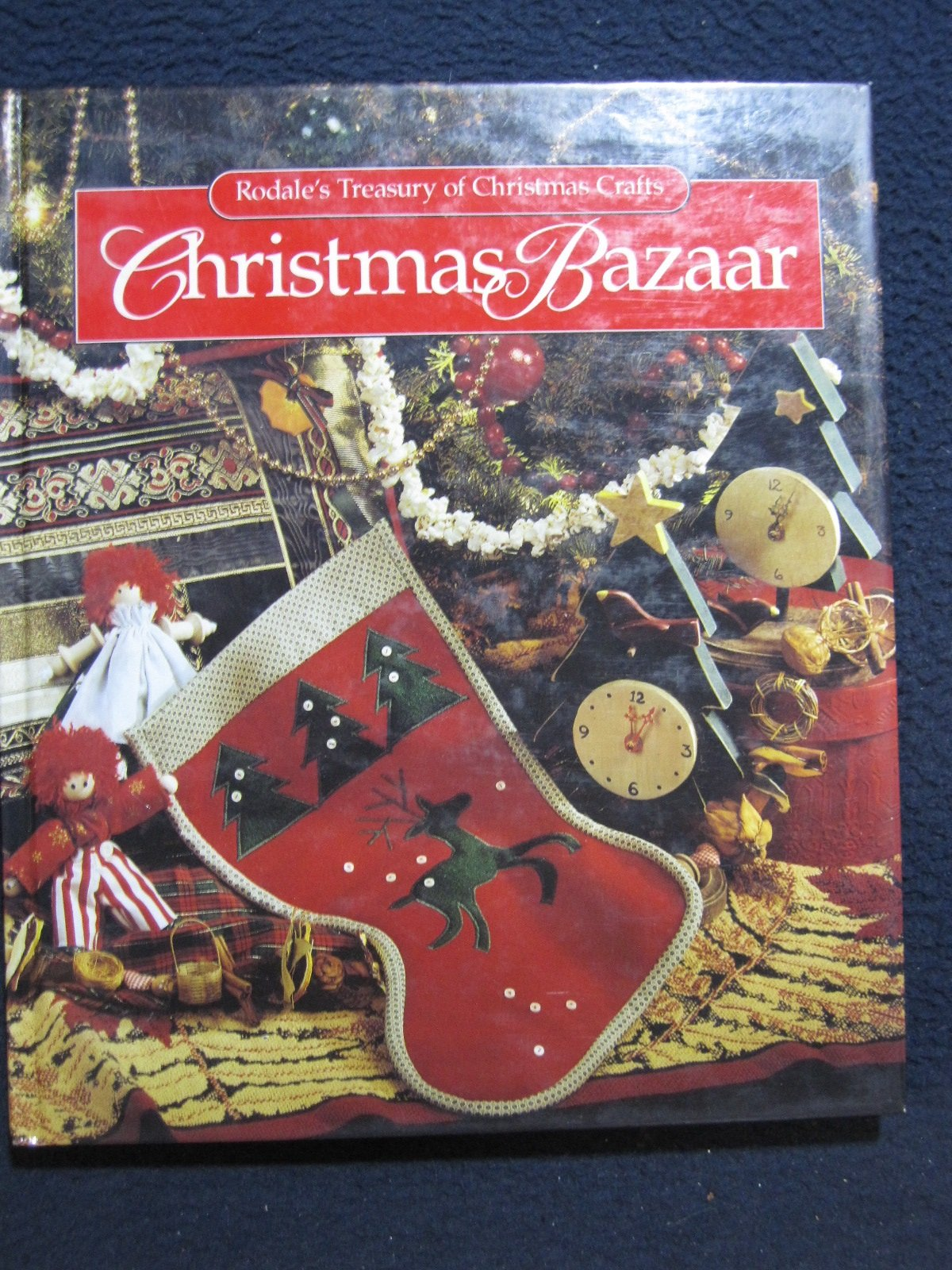 Christmas Bazaar Rodales S Treasury Of Christmas Crafts Balitas Margaret Lydic Bolesta Karen Reames Nancy 9780875965987 Amazon Com Books