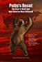 Putin's Reset: The Bear is Back and How America Must Respond (English Edition)