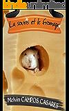 La souris et le fromage (French Edition)