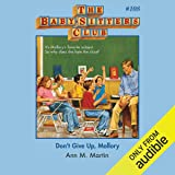 Don't Give Up, Mallory: The Baby-Sitters Club, Book 108