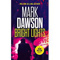 Bright Lights (John Milton Thrillers Book 15)
