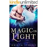 Magic in Light: Paranormal Shifter Romance (Supernatural Community Book 1)