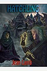 Hatchling (Tameron and the Dragon Book 1) Kindle Edition