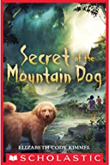 Secret of the Mountain Dog Kindle Edition